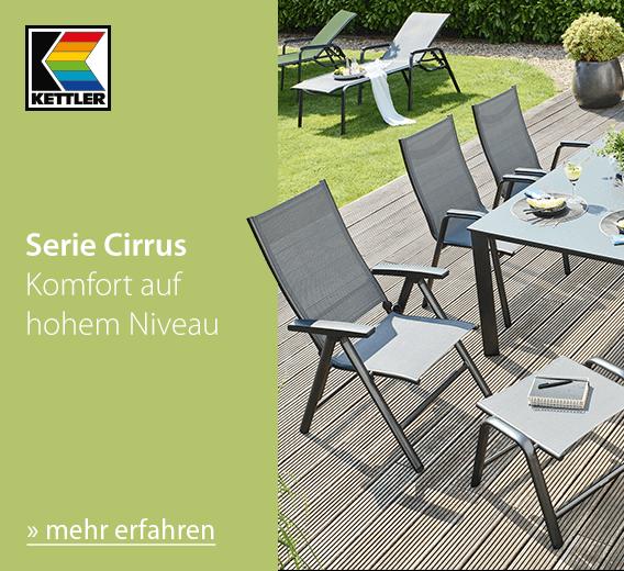 Kettler Serie Cirrus: Komfort auf hohem Niveau - jetzt mehr erfahren!