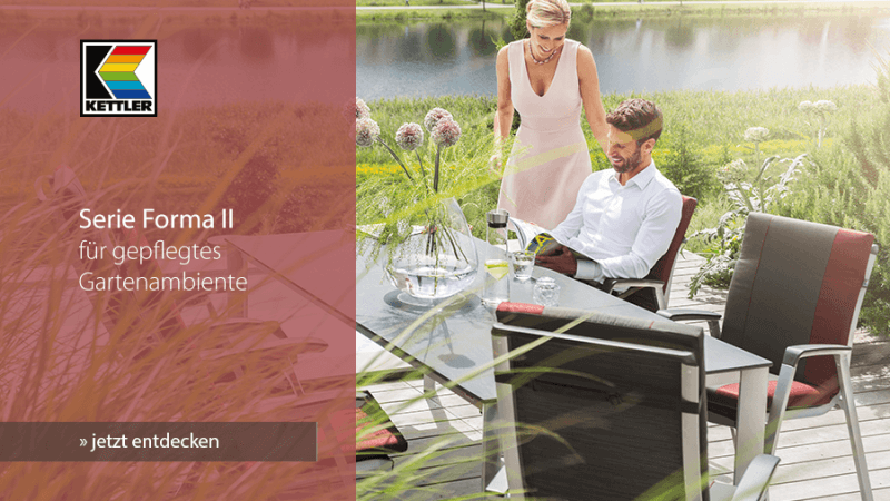 Kettler Serie Forma II: Für gepflegtes Gartenambiente - jetzt entdecken!