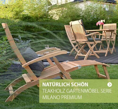 Natürlich schön - Teakholz Gartenmöbel der Serie Milano Premium